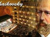Tchaikovsky ..
