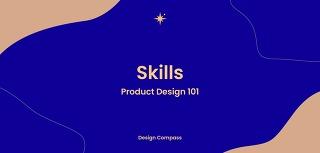 프로덕트를 디자인하려면 어떤 능력이 필요할까?