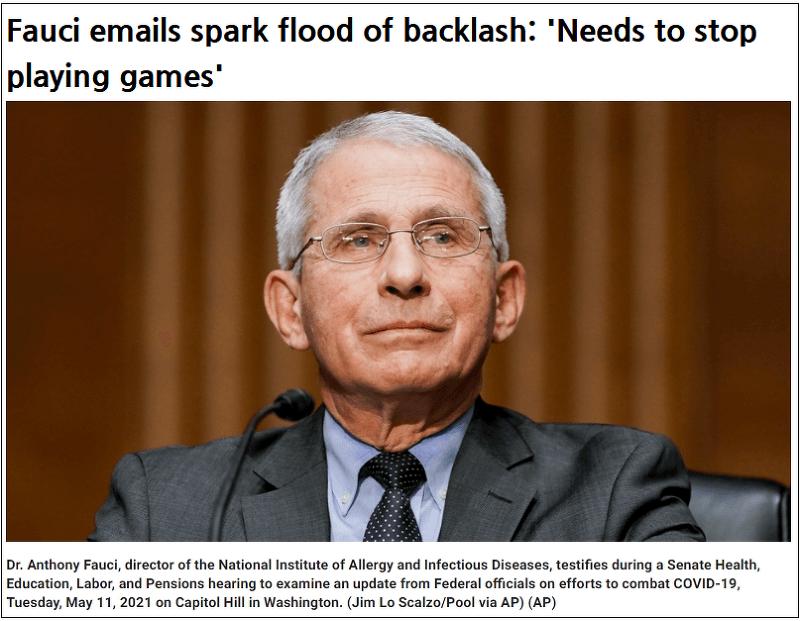 난리난 파우치의 수천건의 이메일 폭로 Fauci emails spark flood of backlash: 'Needs to stop playing games'