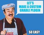 Make Custom Gradle Plugin for build