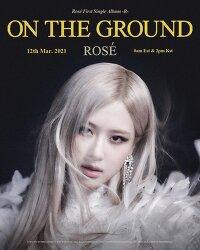 [BLACKPINK] 로제(ROSE) - On The Ground [MV / 가사 / 듣기] - 블랙핑크 로제신곡
