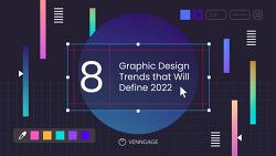 미리보는 2022년 그래픽 디자인 트렌드 8가지