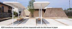 일본의 사다리꼴벽 흙집 ADX transforms excavated soil into trapezoid walls for this house in japan