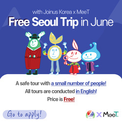 Special chance to enjoy a FREE SEOUL TRIP! (with MeeT)