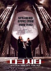 TheK의 추천 영화-<다크 시티> 1998년 개봉해 시대를 앞서간 미스터리/SF물!