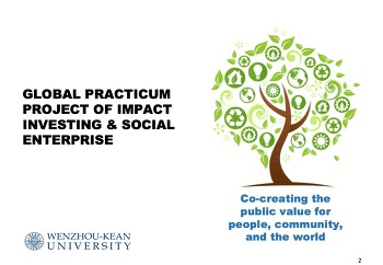 Global Practicum Project, 2019: Co-creating the public value for people, community, and the world.