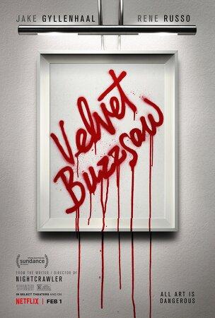댄 길로이감독 제이크질렌할 주연 스릴러영화 벨벳버즈소(Velvet Buzzsaw , 2018 )