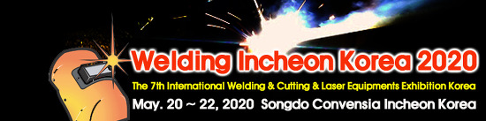 The 7th International Welding and Cutting and Laser Equipments Industry Exhibition Incheon Korea 2020-May. 20-22, 2020 (3 Days) Songdo Convensia Incheon Korea will be held.