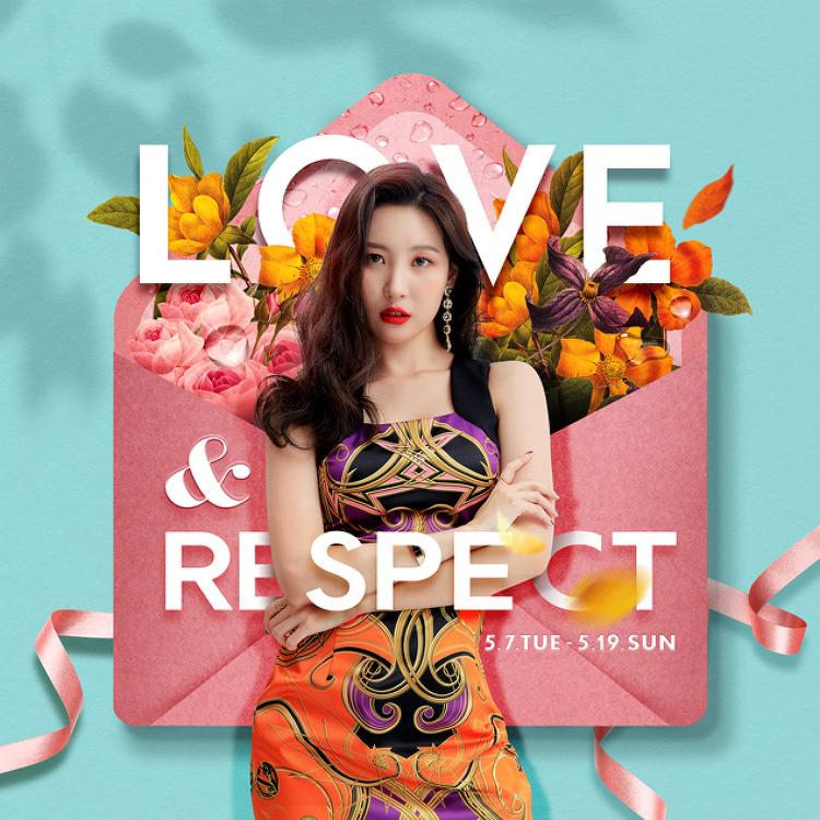 LOVE & RESPECT [05.07(화) ~ 05.19(일)]