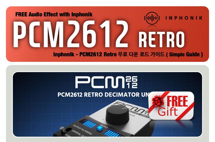 추천 무료 플러그인 : Inphonik - PCM2612 Ret..