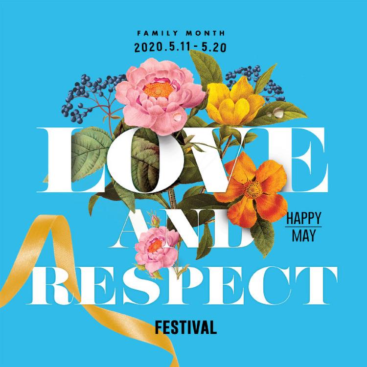 LOVE & RESPECT  / 5.11(월)~5.20(수)