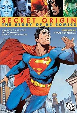 시크릿 오리진: 더 스토리 오브 DC 코믹스