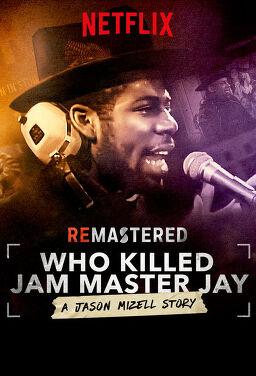 리마스터드 - 누가 잼 마스터 제이를 죽였나?
