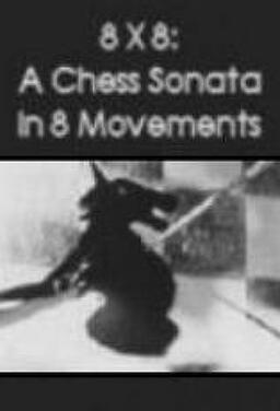 8 X 8: 어 체스 소나타 인 8 무브먼츠