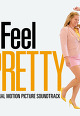 I Feel Pretty (Original Motion Picture Soundtrack)