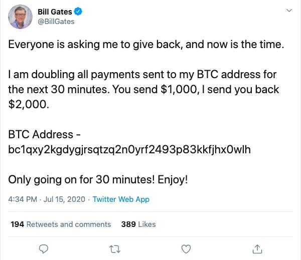 15일(현지시간) 해킹당한 빌 게이츠 전 마이크로소프트 창업자의 트위터 계정.  '30분 안에 1000달러(약 120만원)를 비트코인으로 보내면 돈을 2배로 돌려주겠다'는 내용의 글이 올라왔다가 삭제됐다.
