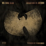 "Wu tang - Execution in Autumn [7"" single 2013]"