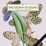 Philosophy Of Sound - Freedom, What For