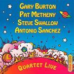 QUARTET LIVE(2009): GARY BURTON/ PAT METHENY/ STEVE SWALLOW/ ANTONIO SANCHEZ