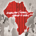Dance (RED) Save Lives Vol. 2