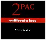 California Love - 2Pac Feat. Dr. Dre / 1995