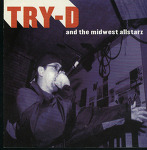 Try-D   ‎– And The Midwest Allstarz