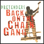 Back On The Chain Gang - The Pretenders / 1982