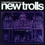 [특선 60] New Trolls - Concerto Gross Per Uno