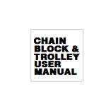 CHAIN BLOCK & TROLLEY USER MANUAL