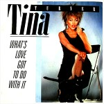 What's Love Got To Do With It - Tina Turner / 1984