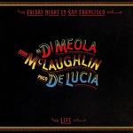 [특선 132] John McLaughin, Al Di Meola & Paco de Lucia - Friday Night In San Francisco