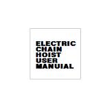 ELECTRIC CHAIN HOIST USER MANUAL