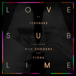 Love Sublime feat. Nile Rodgers and Fiora (Radio Edit)