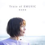 [J-Pop] Nitta Emi Best Album -「Trace of EMUSIC」