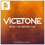 Vicetone - What I've Waited For (ft. D. Brown)