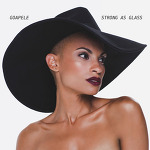 Goapele - Strong As Glass (2014)