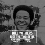 Bill Withers - Just The Two Of Us (Kevin Cohen Cover)(Doumëa Remix)