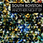 South Royston - Another Night EP
