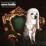 New Trolls - Concerto Grosso: The Seven Seasons