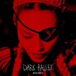 Madonna - Dark Ballet 가사 해석 마돈나 다크발레 듣기 뮤비