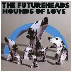 Hounds Of Love - The Futureheads / 2004