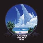 TWRP - Together Through Time
