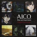 [A.I.C.O. -인카네이션-] A.I.C.O. -Incarnation- Original SoundTrack
