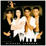 Why - 3T Feat. Michael Jackson / 1995
