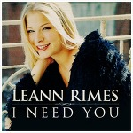 I Need You - LeAnn Rimes / 2000