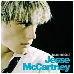 Beautiful Soul - Jesse McCartney / 2003