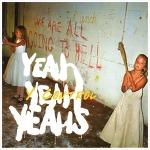 Y Control - Yeah Yeah Yeahs / 2003
