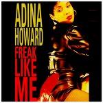 Freak Like Me - Adina Howard / 1995