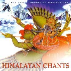 """Himalayan Chants"""