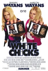 White Chicks(화이트 칙스), 2004